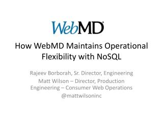 How WebMD Maintains Operational Flexibility with  NoSQL