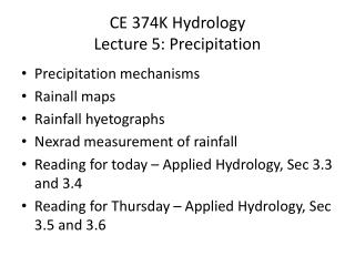 CE 374K Hydrology Lecture 5: Precipitation
