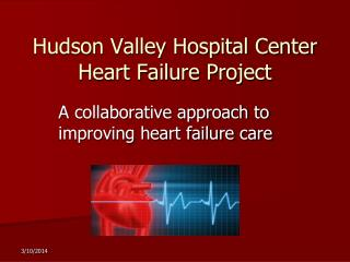 Hudson Valley Hospital Center Heart Failure Project