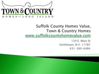 Suffolk County Home Value, Town & Country Homes