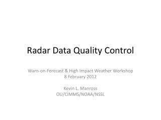 Radar Data Quality Control