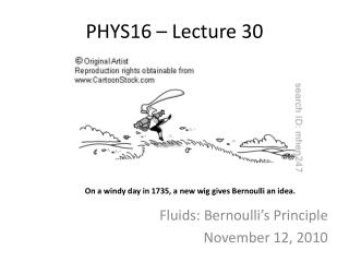 PHYS16 – Lecture 30