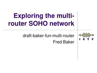 Exploring the multi-router SOHO network