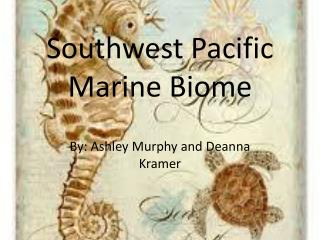 Southwest Pacific Marine Biome