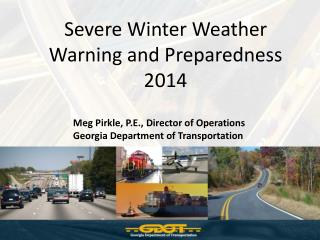 Severe Winter Weather Warning and Preparedness 2014