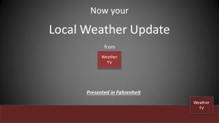 Local Weather Update