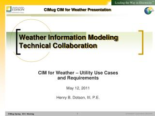 Weather Information Modeling Technical Collaboration