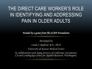 The Direct Care Worker's Role in Identifying and Addressing Pain in Older Adults