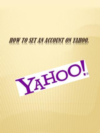 How to set an account on Yahoo .
