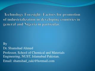 By  Dr.  Shamshad  Ahmed