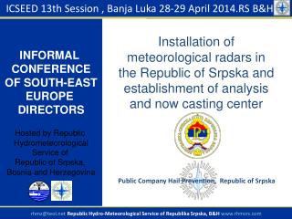ICSEED  1 3 th  Session ,  Banja Luka 2 8-29  April  201 4.RS  B&H