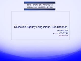 Collection Agency Long Island, Sko Brenner