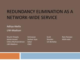 Redundancy Elimination As A Network-Wide Service