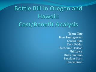 Bottle Bill in Oregon and Hawaii: Cost/Benefit Analysis