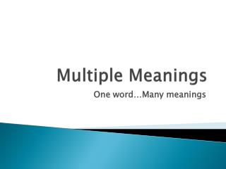 Multiple Meanings