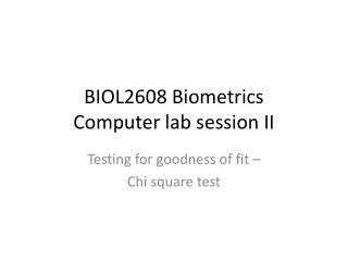 BIOL2608 Biometrics Computer lab session II