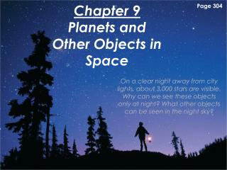 Chapter 9 Planets and Other Objects in Space