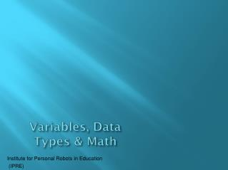 Variables, Data Types & Math