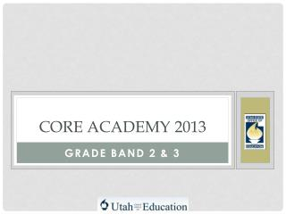 Core Academy 2013