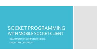 SOCKET PROGRAMMING  WITH MOBILE SOCKET CLIENT