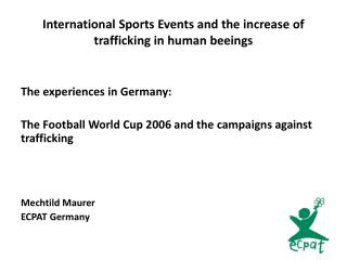 International Sports Events  and the increase of trafficking  in human  beeings