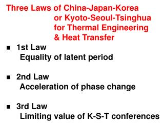 Three Laws of China-Japan-Korea  or Kyoto- Seoul-Tsinghua