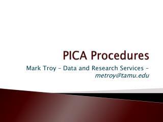 PICA Procedures