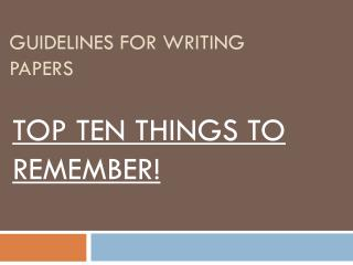 Guidelines for writing papers