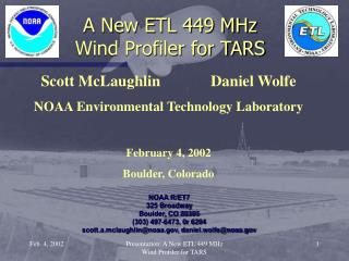A New ETL 449 MHz Wind Profiler for TARS