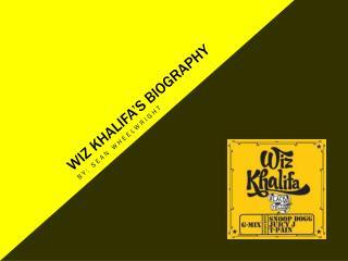 Wiz  Khalifa's  biography