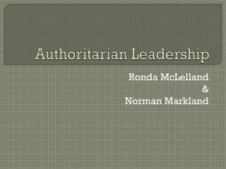 Authoritarian Leadership