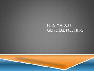 NHS March general Meeting