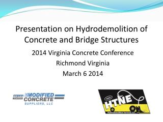 Presentation on Hydrodemolition of Concrete and Bridge Structures