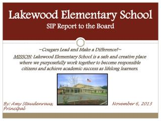 Lakewood Elementary School SIP Report to the Board