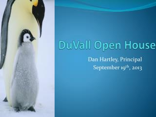DuVall Open House