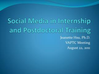 Social Media in Internship and Postdoctoral Training
