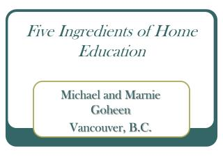 Five Ingredients of Home Education
