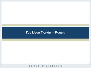 Top Mega Trends in Russia