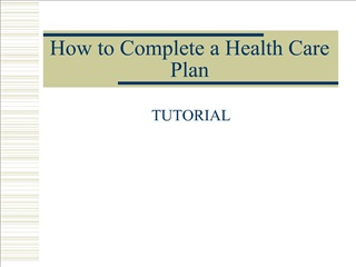 How to Complete a Health Care Plan