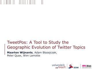 TweetPos : A Tool to Study the Geographic Evolution of Twitter Topics