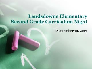 Landsdowne  Elementary Second Grade Curriculum Night