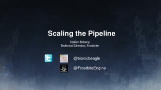 Scaling the Pipeline