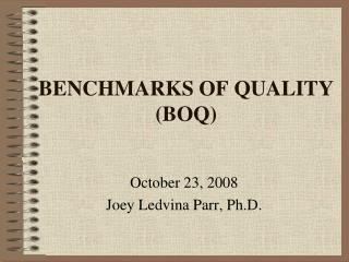 BENCHMARKS OF QUALITY BOQ