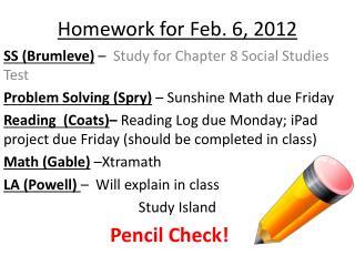 Homework for Feb. 6, 2012