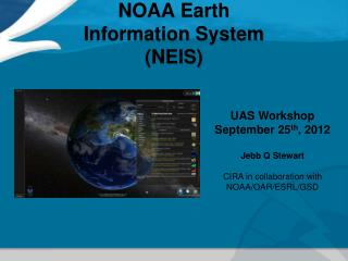NOAA Earth  Information System (NEIS)