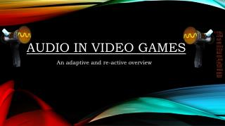 Audio in Video Games