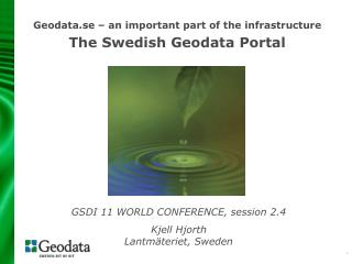 Geodata.se   an important part of the infrastructure The Swedish Geodata Portal