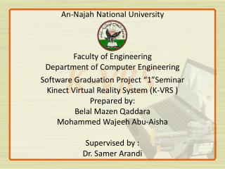 An- Najah  National University  Faculty of Engineering  Department of Computer Engineering