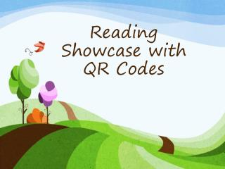 Reading Showcase with QR Codes