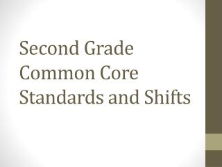 Second Grade Common Core Standards and Shifts